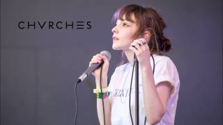 CHVRCHES - Tightrope (Studio Version)