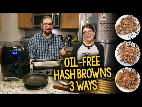oil-free-hash-browns-3-ways:-skillet-vs.-air-fryer-vs.-griddler