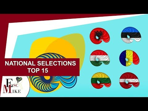 Eurovision 2018 - My top 15 National Selections songs [So Far]