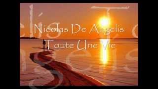 Nicolas De Angelis - Toute Une Vie