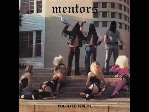 The Mentors - You Axed for It! (Full Album)