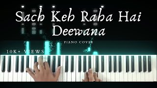 Sach keh raha hai deewana | Piano Cover | KK | Aakash Desai