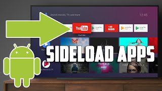Best and Easiest Way To Sideload Apps On Android TV