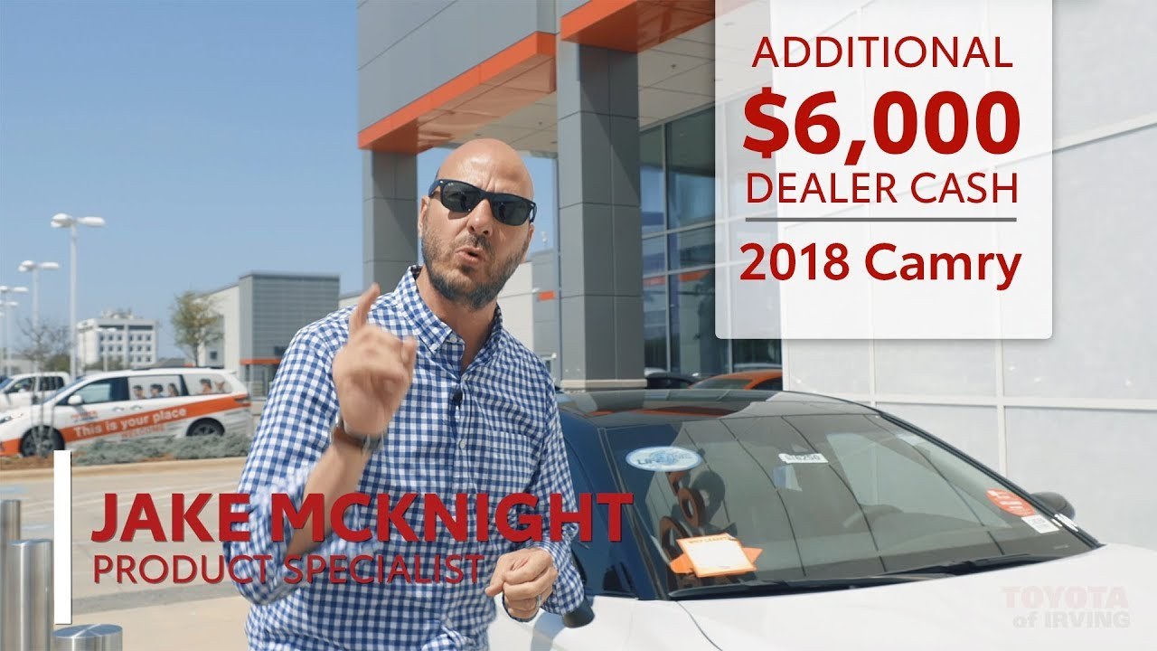 Toyota Dealerships Dfw >> Adopt A Camry Event 6k Dealer Cash Toyota Of Irving In Dallas Fort Worth