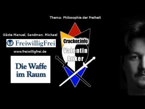 Philosophie der Freiheit 1 - Freiwilligfrei.de - Sendung Valentin Anker