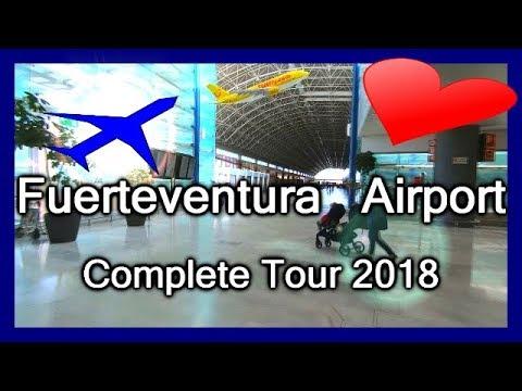 FUERTEVENTURA AIRPORT 2018 ✈️ INSIDE VIEW ✈️ COMPLETE TOUR ✈️ Flughafen Fuerteventura  Aeropuerto