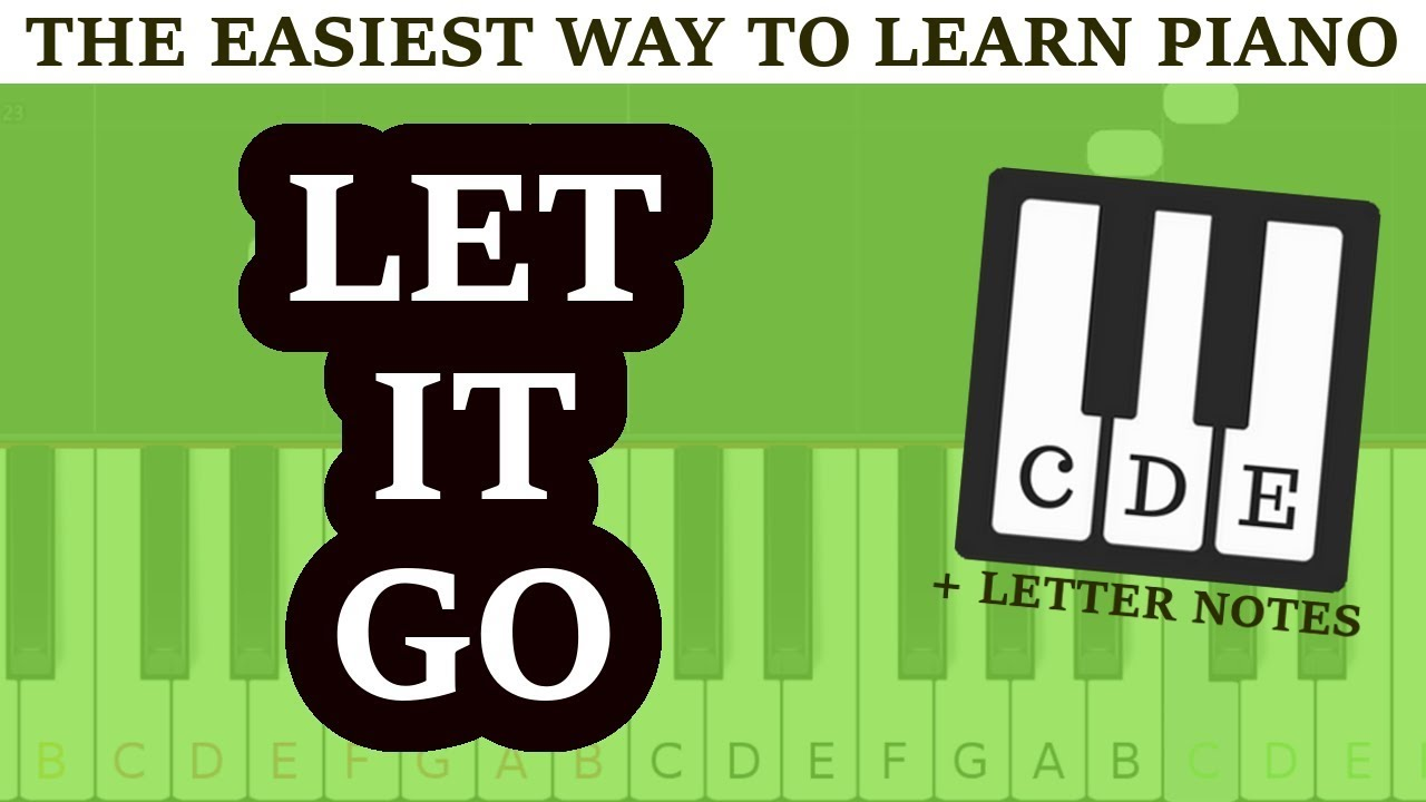 piano letters - LET IT GO - for beginners - frozen ☻ - YouTube