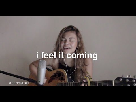 I Feel It Coming- (The Weeknd x Daft Punk cover) Reneé Dominique