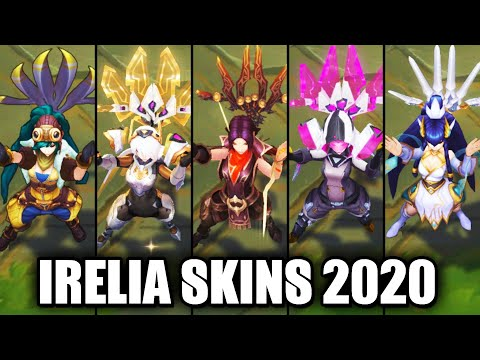 All Irelia Skins Spotlight 2020 (League of Legends)