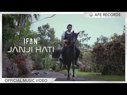 Ifan Seventeen – Janji Hati