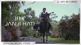 Ifan Seventeen - Janji Hati (Official Music Video)