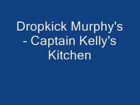 Dropkick murphy 39 s captain kelly 39 s kitchen youtube for Kelly s kitchen