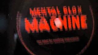 Mental Blox- Machine (You Are A John Tejada Remix)