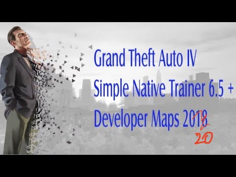 GTA IV Tutorial 2018 How To Install Simple Native Trainer 6 5+Dev Maps  [Link In Desc] | ThatGuyNorin