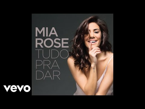 Mia Rose - Tudo Bem (Audio)
