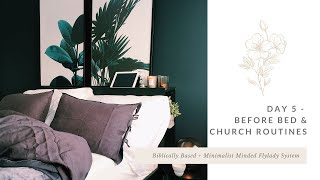 Day 5 - Before Bed & Church Routines // Biblically Based + Minimalist Minded FlyLady System