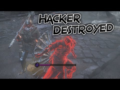 Dark Souls 3: Hacker Who Cannot Be Damaged, Destroyed