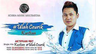 Download Ulah Ceurik I Kustian    Klip Mp3 Terbaru Gratis