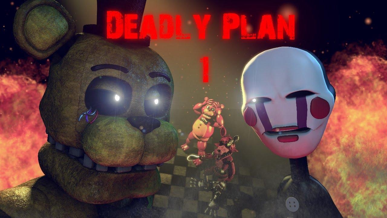 [SFM FNAF] Deadly Plan 1