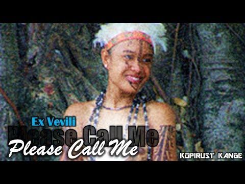 Please Call Me - Ex Vevili