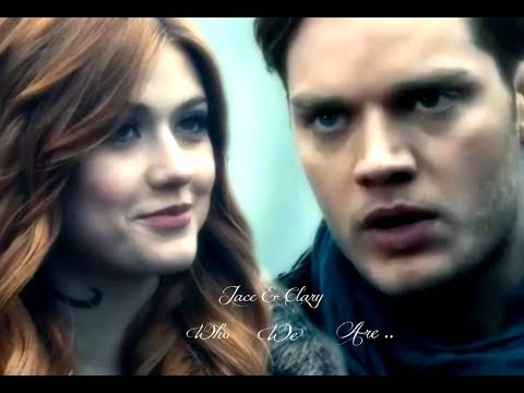 Jace & Clary ~ This Is Who We Are