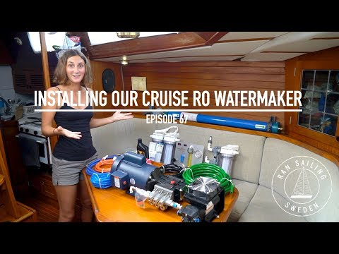 Installing Our Cruise RO Watermaker - Ep. 67 RAN Sailing