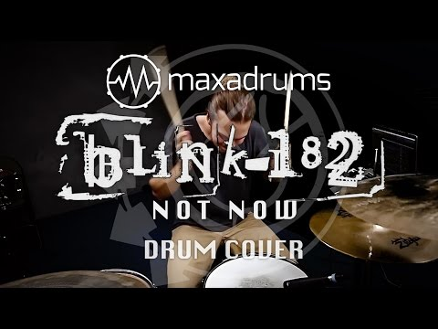 blink-182 - NOT NOW (Drum Cover)