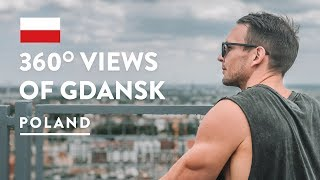 VIEW FROM THE TOP! Gdansk Old Town City | Poland Travel Vlog 2018