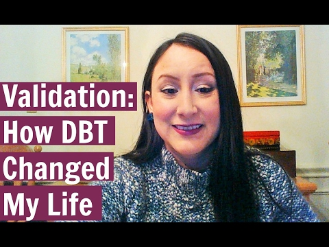 Validation: How Dialectical Behavior Therapy Changed My Life