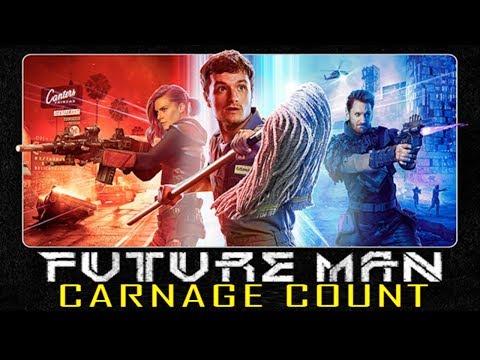 Future Man Season 1 (2017) Carnage Count