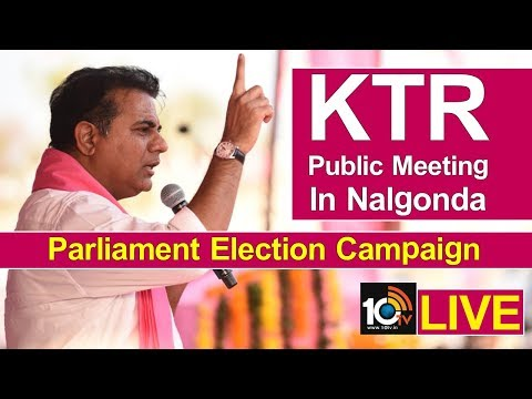 TRS Working President KTR LIVE | Public Meeting In Nalgonda | Parliament Election Campaign| 10TV