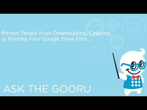 Prevent People From Downloading, Copying, or Printing Your Google Drive Files