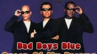 Bad Boys Blue - Queen Of My Dreams