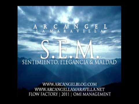 Arcangel -- La Maravilla Antes Solias (Sentimiento, Elegancia & Maldad)