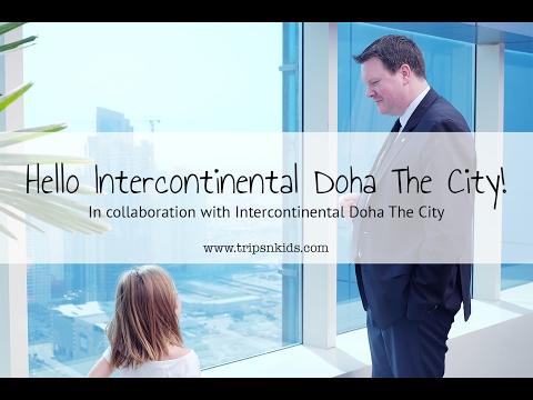 Hello Intercontinental Doha The City!