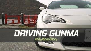 My Japan Story: Driving Gunma
