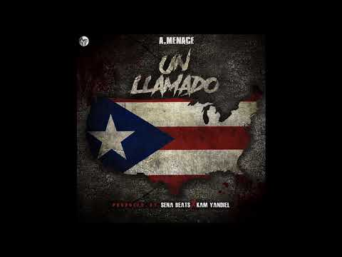 A.Menace (UN LLAMADO) prod by:Sena Beats X Kam Yadier