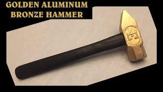 Making a Golden Aluminum Bronze Forging Hammer