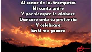 Mi canto y Fortaleza, cantare al Sr por siempre   Marco Barrientos