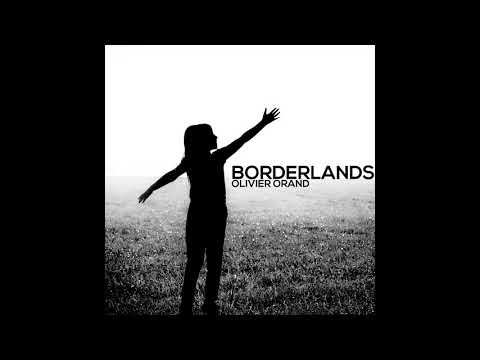 Olivier Orand - Borderlands
