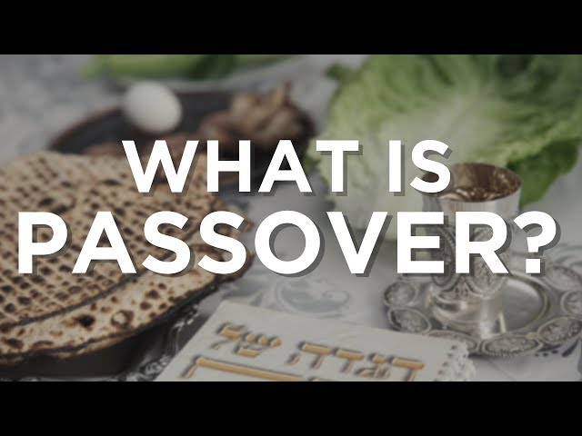 What is Passover?