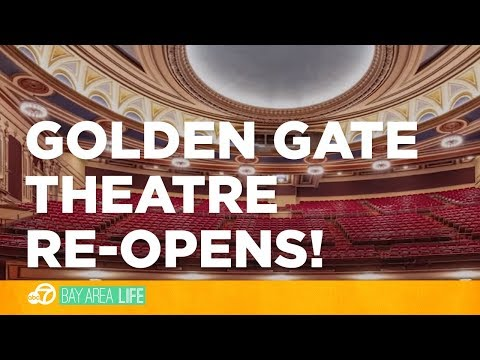 Golden Gate Theatre opens its doors after a year-long renovation!