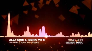 Alex Gori & Imerio Vitti - The Power (Original Mix) (Snippet)