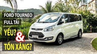 Đánh giá Ford Tourneo 2.0L đủ tải - ưu và nhược điểm, có yếu và tốn xăng? | TIPCAR TV