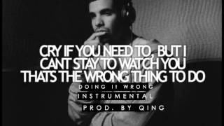 Drake - Doing It Wrong Instrumental