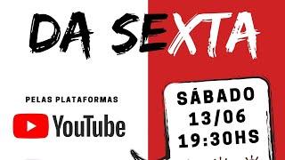 LIVE UMP  DA SEXTA - 13/06/2020