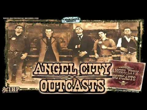 Angel City Outcasts - Wild Hearts [ Audio High Quality ]