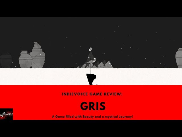 Indie Game Review: Gris - So beautiful and so visually amazing!