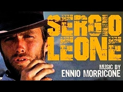 Sergio Leone - Greatest Western Themes of All Time Soundtrack Tracklist