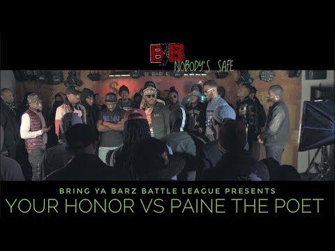 Your Honor versus Paine The Poet - Bring Ya Barz Battle League - Nobody's Safe